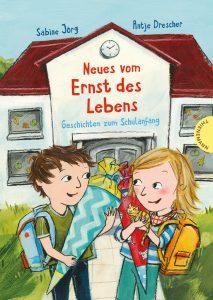 Neues Vom Ernst Des Lebens - Geschichten Zum Schulanfang - Leseecke FemNews.de