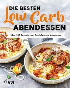 FemNews Leseecke: Die besten Low Carb Abendessen